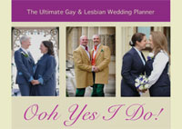 Ooh Yes I Do! The Ultimate Gay and Lesbian Wedding Planner